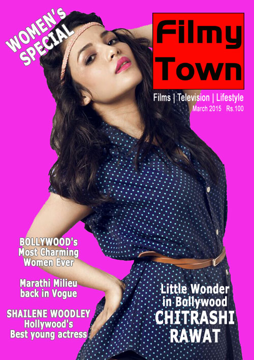 Filmy Town Print Edition March 2015 issue