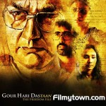 Gour Hari Dastaan - The Freedom File - Movie Review