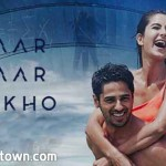 Baar Baar Dekho, movie review