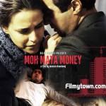 Moh Maya Money Poster